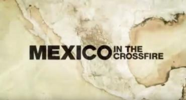 Mexico in the Crossfire